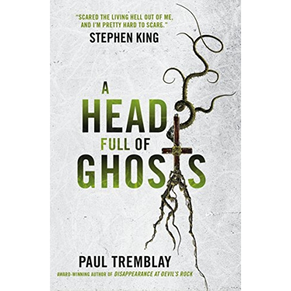 A Head Full of Ghosts by Paul Tremblay (Paperback, 2016)