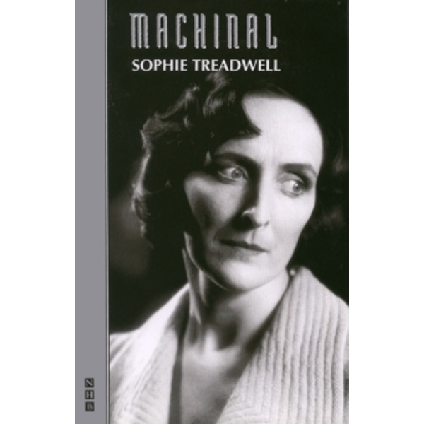 Machinal by Sophie Treadwell (Paperback, 1993)