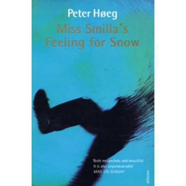 Miss Smilla's Feeling for Snow by Peter Hoeg (Paperback, 1996)