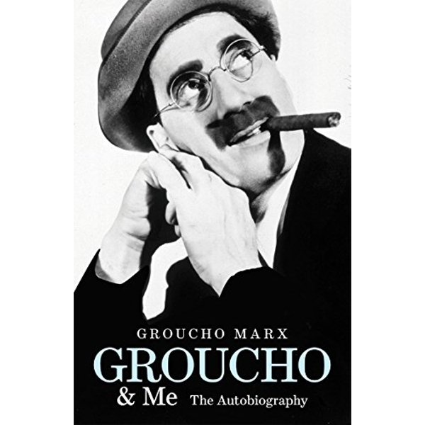Groucho and Me: The Autobiography by Groucho Marx (Paperback, 2009)
