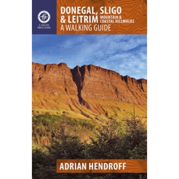 Donegal, Sligo & Leitrim: A Walking Guide by Adrian Hendroff (Paperback, 2012)
