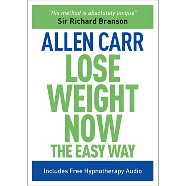 Lose Weight Now: The Easy Way by Allen Carr (Paperback, 2010)