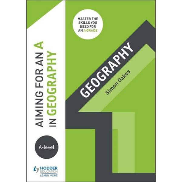 Aiming for an A in A-level Geography  Paperback / softback 2018
