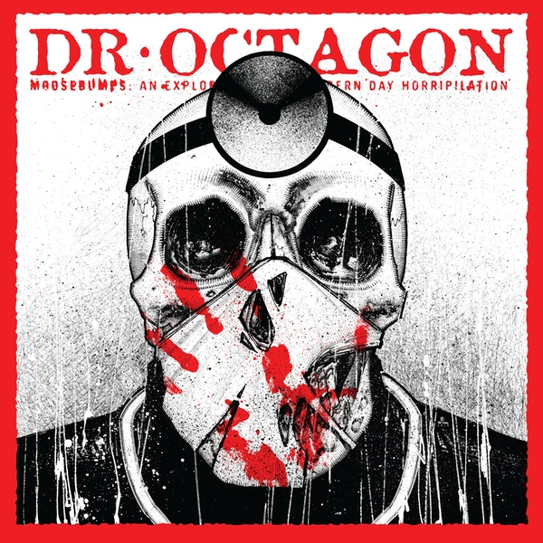 Dr. Octagon - Moosebumps: An Exploration Into Modern Day Horripilation Vinyl