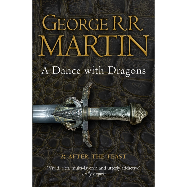 A Dance With Dragons: Part 2 After the Feast (A Song of Ice and Fire, Book 5) Paperback