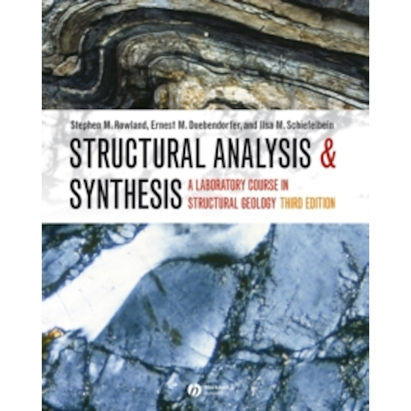Structural Analysis and Synthesis - a Laboratory  Course in Structural Geology 3E