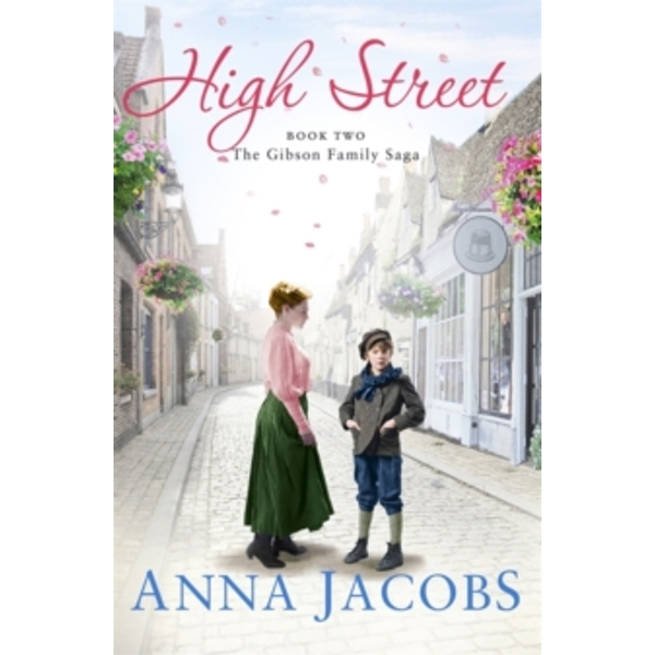 High Street : Book Two in the gripping, uplifting Gibson Family Saga