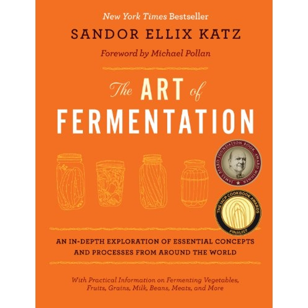 The Art of Fermentation A Field Guide 2012 Hardback