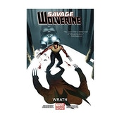 Marvel Now Savage Wolverine Volume 3 Wrath Paperback