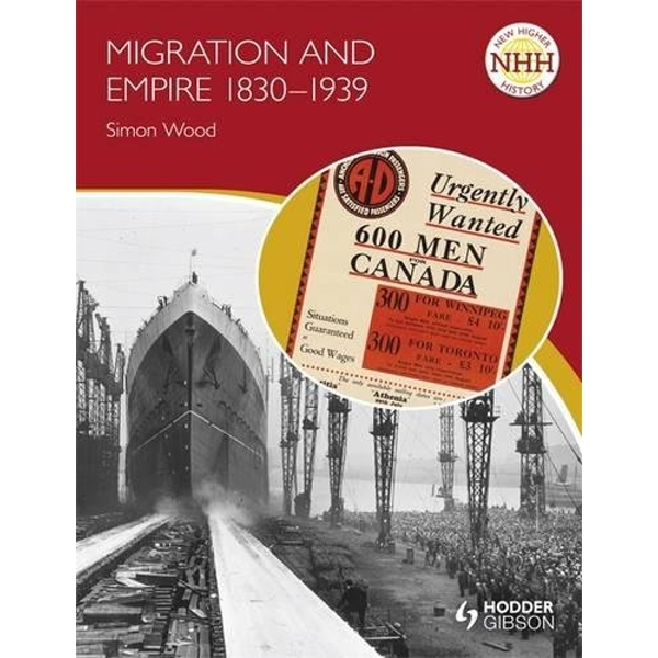 New Higher History: Migration and Empire 1830-1939 by John A. Kerr, Simon Wood (Paperback, 2011)