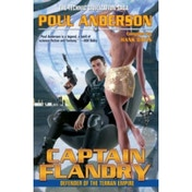 Captain Flandry: Defender of the Terran Empire (Technic Civilization) Mass Market Paperback