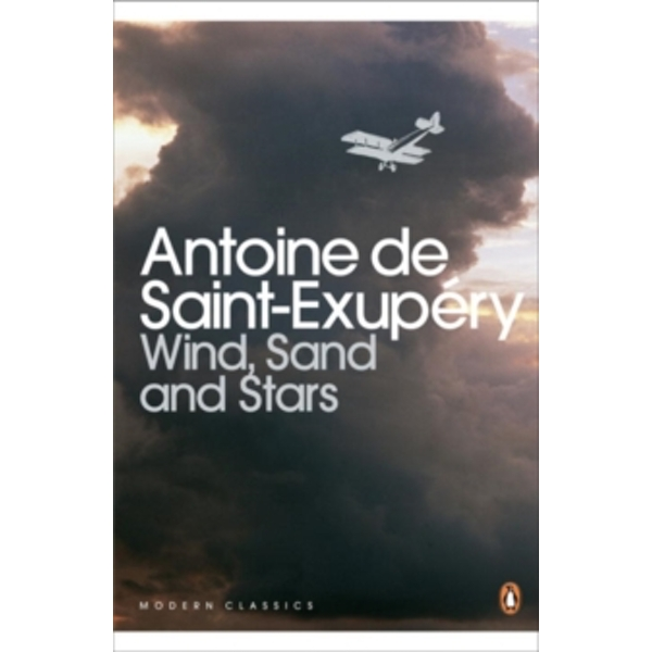 Wind, Sand and Stars by Antoine de Saint-Exupery (Paperback, 2000)