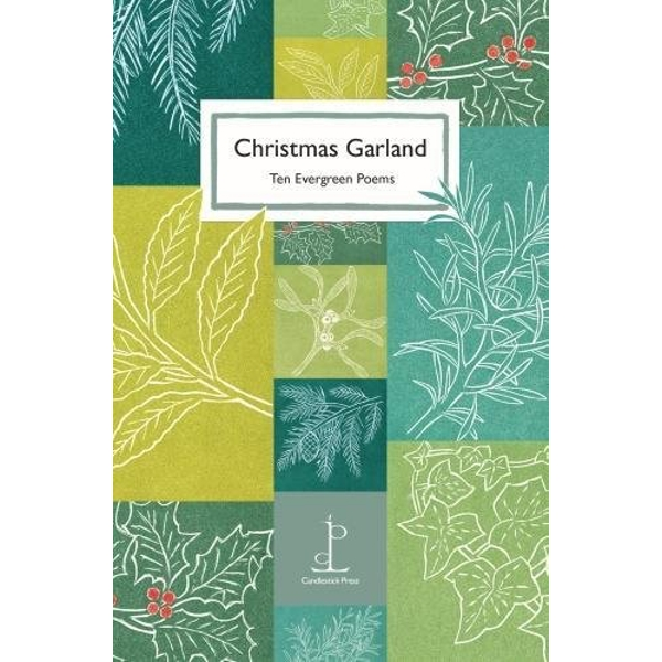 Christmas Garland: Ten Evergreen Poems by Candlestick Press (Paperback, 2017)