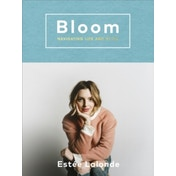Bloom : navigating life and style