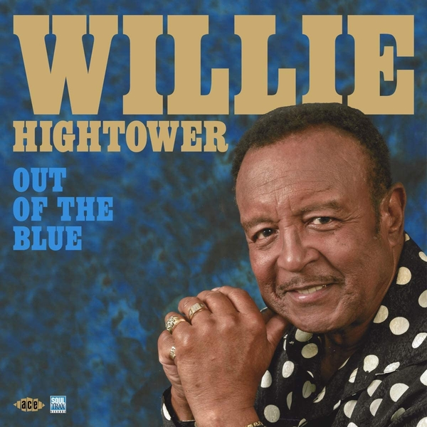 Willie Hightower - Out Of The Blue Vinyl
