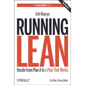 Running Lean: Iterate from Plan A to a Plan That Works by Ash Maurya (Paperback, 2012)