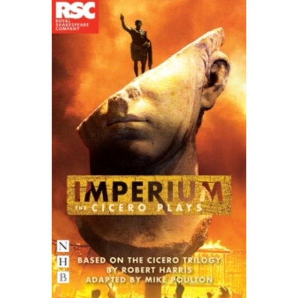 Imperium : adapted from the Cicero Trilogy by Robert Harris