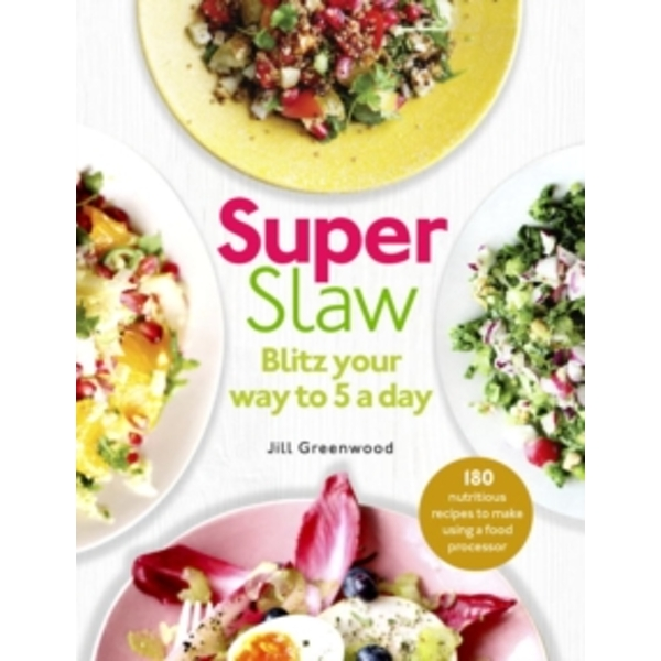SuperSlaw : Blitz your way to 5 a day
