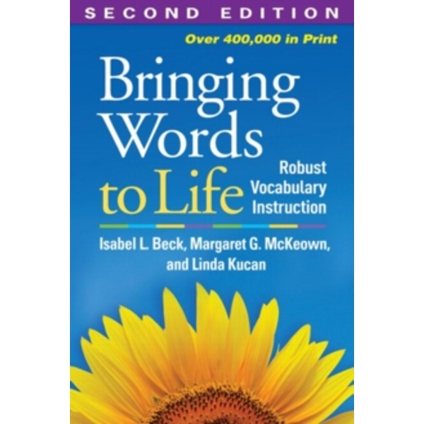 Bringing Words to Life, Second Edition : Robust Vocabulary Instruction