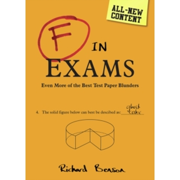 F in Exams : The Big Book of Test Paper Blunders