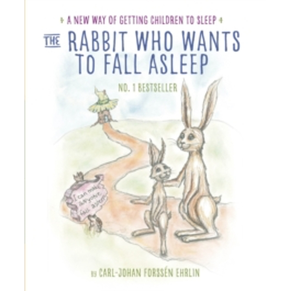 The Rabbit Who Wants to Fall Asleep : A New Way of Getting Children to Sleep (Paperback, 2015)