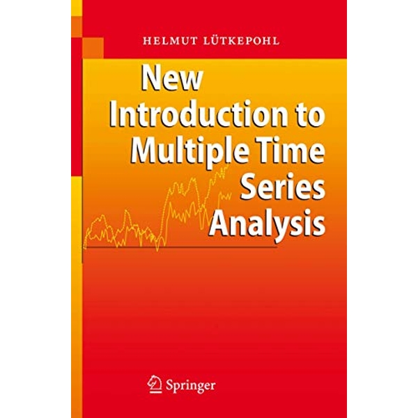 New Introduction to Multiple Time Series Analysis by Helmut Lutkepohl (Paperback, 2006)