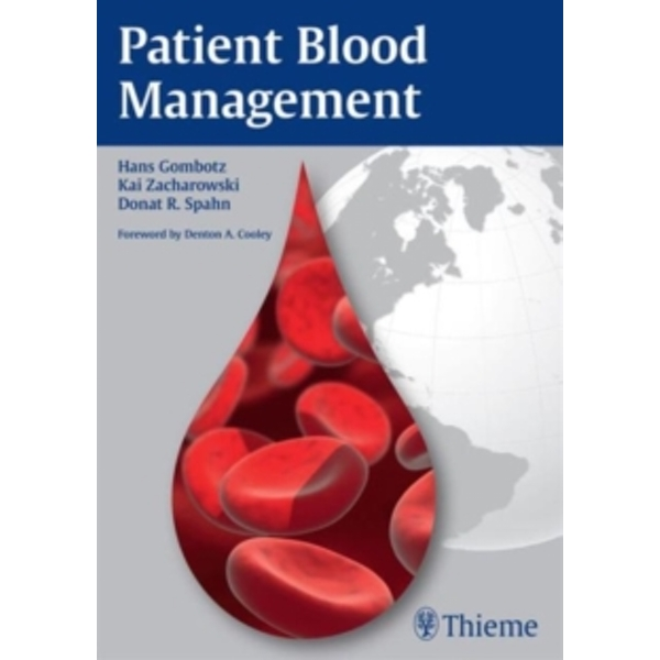 Patient Blood Management by Donat Rudolf Spahn, Hans Gombotz, Kai Zacharowski (Paperback, 2015)