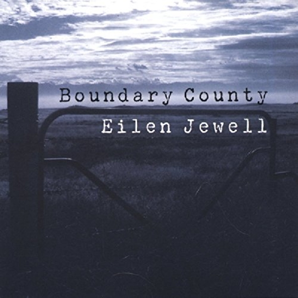 Eilen Jewell - Boundary County Vinyl