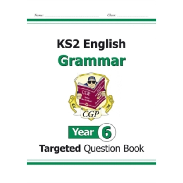 KS2 English Targeted Question Book: Grammar - Year 6