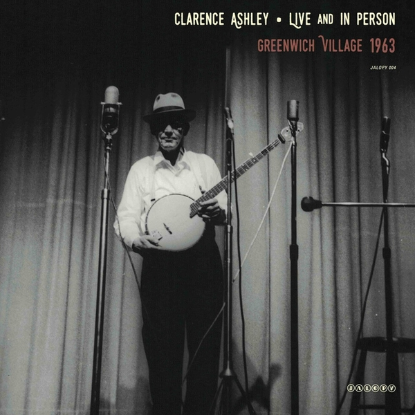 Clarence Ashley - Live and in Person Vinyl
