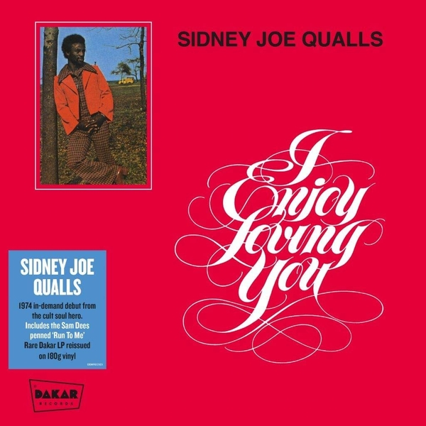 Sidney Joe Quails - I Enjoy Loving You Vinyl