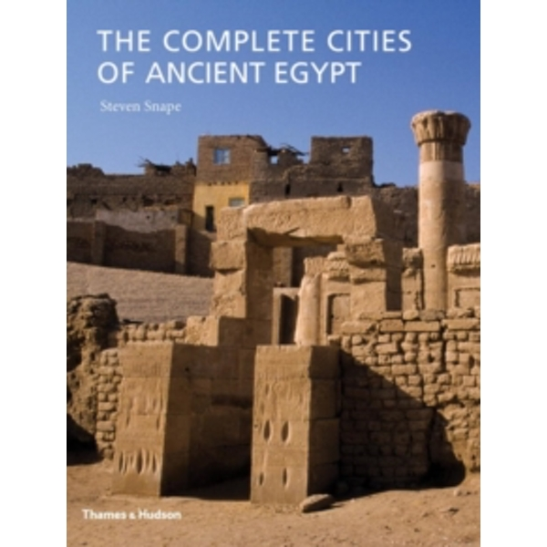 Complete Cities of Ancient Egypt