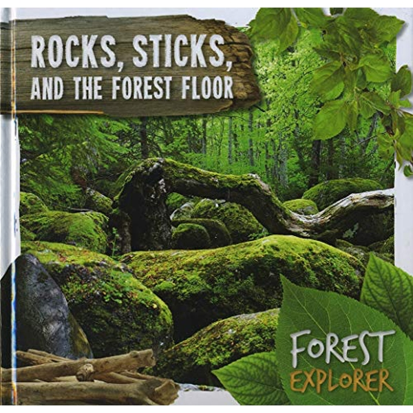 Rocks, Sticks & the Forest Floor  Hardback 2018