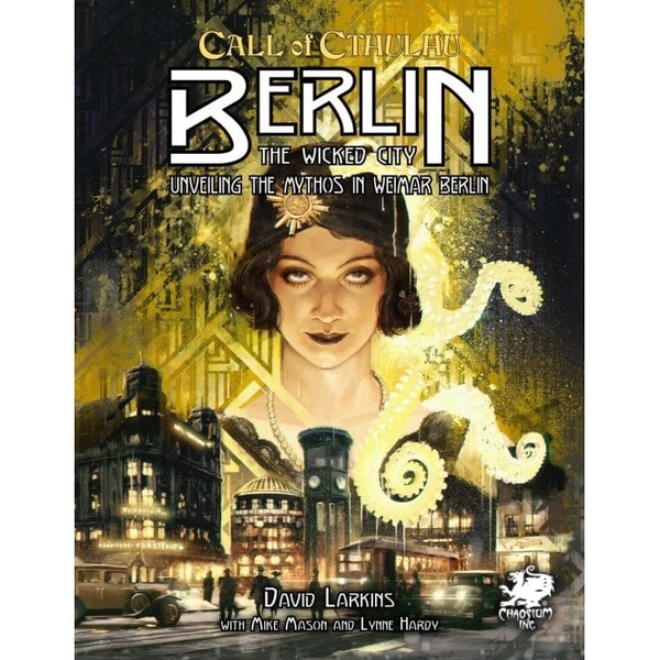 Call of Cthulhu 7th Ed - Berlin: The Wicked City