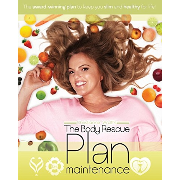 The Body Rescue Maintenance Plan by Christianne Wolff (Paperback, 2016)