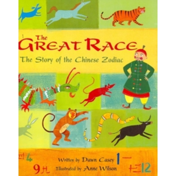 Great Race: The Story of the Chinese Zodiac