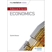 My Revision Notes: Edexcel A Level Economics by Quintin Brewer (Paperback, 2016)