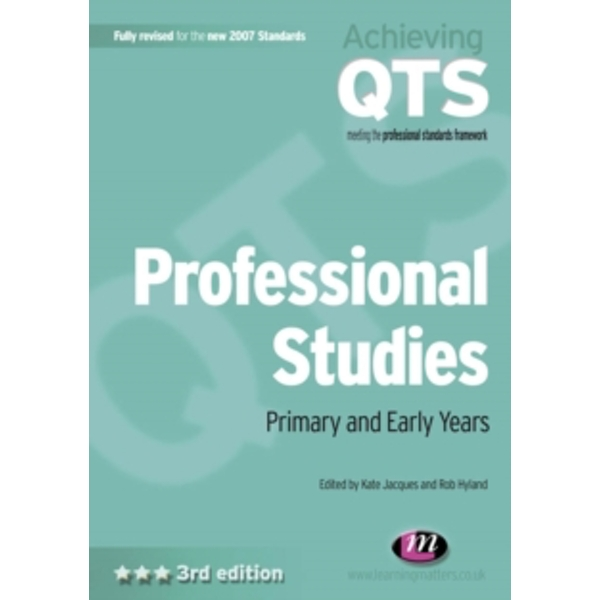 Professional Studies: Primary and Early Years by SAGE Publications Ltd (Paperback, 2007)