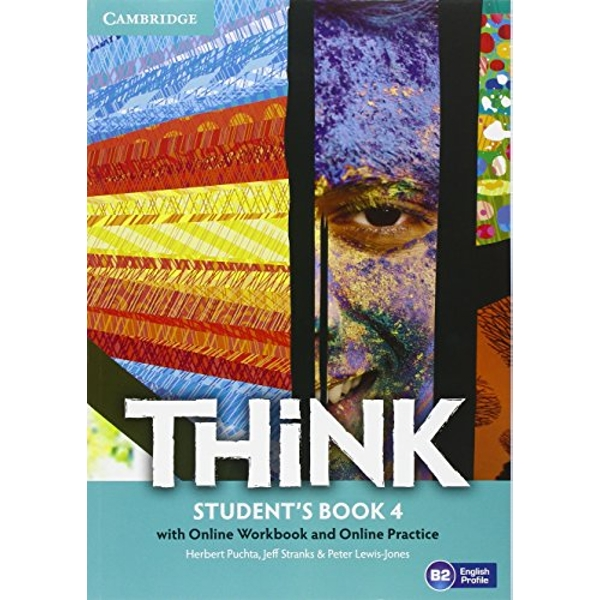 Think Level 4 Student's Book with Online Workbook and Online Practice  Mixed media product 2016