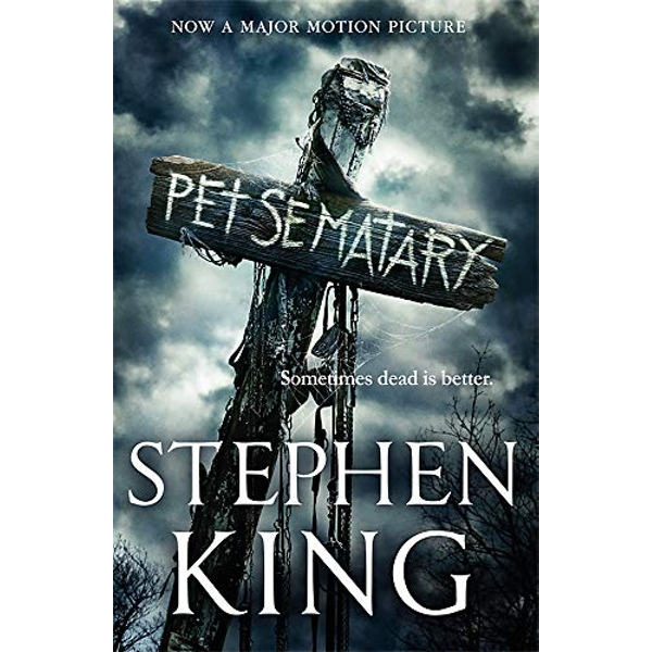 Pet Sematary Film tie-in edition of Stephen King's Pet Sematary Paperback / softback 2019