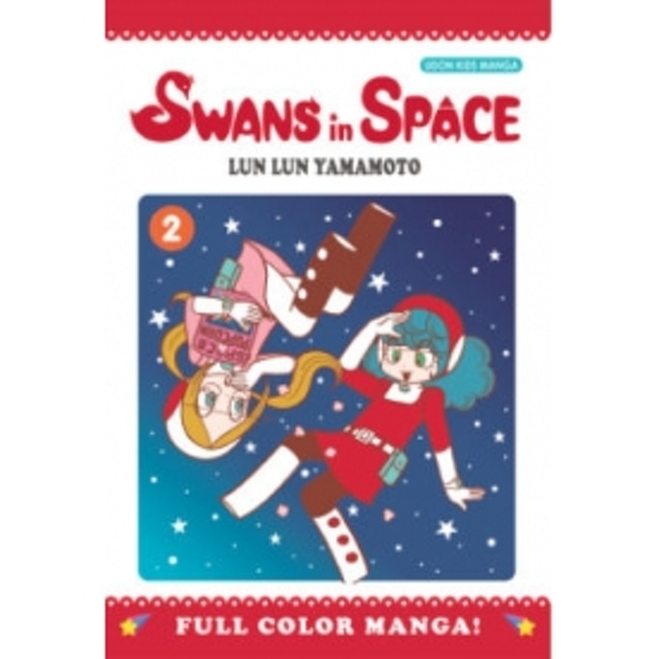 Swans in Space Volume 2