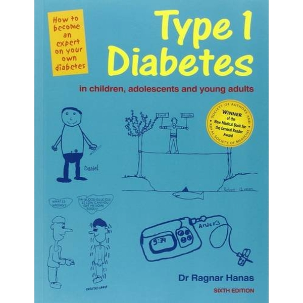 6th Edition Type 1 Diabetes in Children, Adolescents and Young Adults - 6th Edn by Ragnar Hanas (Paperback, 2015)