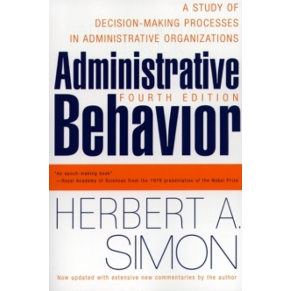 Administrative Behavior, 4th Edition by Herbert A. Simon (Paperback, 1997)