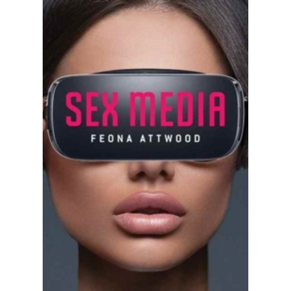Sex Media by Feona Attwood (Paperback, 2017)