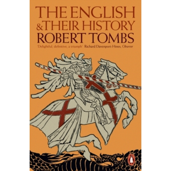 The English and their History by Robert Tombs (Paperback, 2015)