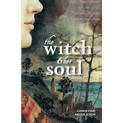 The Witch and Her Soul by Christine Middleton (Paperback, 2012)