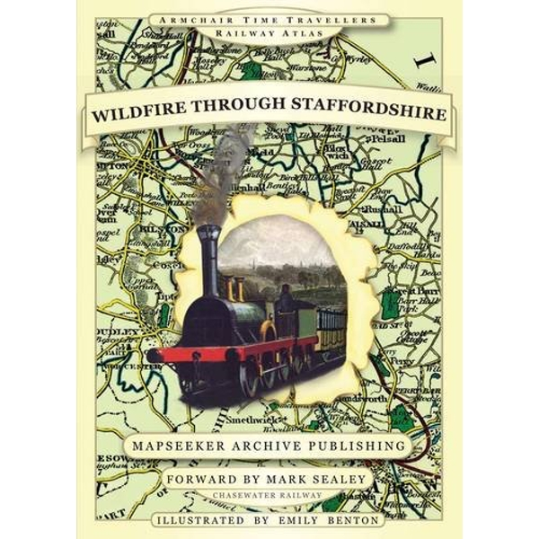 Wildfire Through Staffordshire by Mapseeker Publishing Ltd., Matt Langham, Adrian Baggett, Paul Leslie Line (Hardback, 2014)