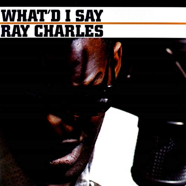 Ray Charles - Whatd I Say Vinyl