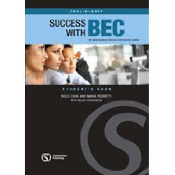 Success with BEC Preliminary: The New Business English Certificates Course by Mara Pedretti, Helen Stephenson, Rolf Cook (Paperback, 2008)