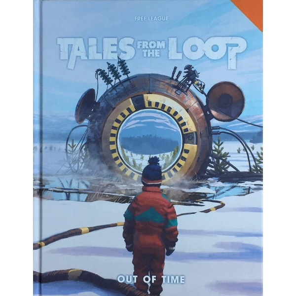 Tales from the Loop RPG Out of Time